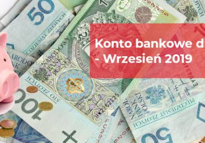 Konto bankowe dla spółki z o.o. – Wrzesień 2019